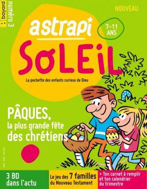 Couverture du magazine Astrapi Soleil n°3, mars-avril-mai 2020