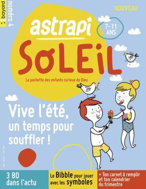 Couverture du magazine Astrapi Soleil n°4, juin-juillet-août 2020