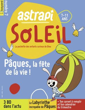 Couverture du magazine Astrapi Soleil n°7, mars-mai 2021