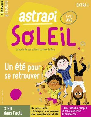Couverture du magazine Astrapi Soleil n°8, juin-aout 2021