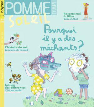 Couverture de Pomme d'Api Soleil n°151, juin-juillet - Pourquoi il y a des méchants ?